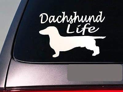 (Dachshund Life 6' Sticker Weiner Hot Dog Decal Vinyl K9 German)