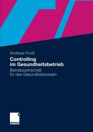 controlling-im-gesundheitsbetrieb-betriebswirtschaft-fr-das-gesundheitswesen-german-edition