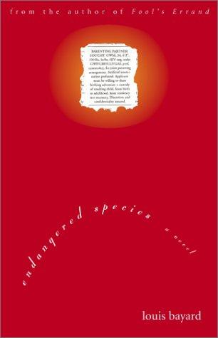 Endangered Species: A Novel