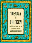 Tuesday Is Chicken and Turkey and Chicken Salad and More (Everyday Cookbooks)