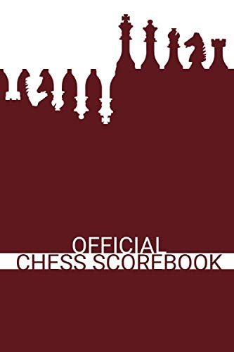 Official Chess Scorebook (Wine Red): Beautifully Designed 90 Moves Chess Notebook (Notation Book) | You Can Play 50 Games | Score Sheets For Your ... Chess Set) (White on Black Chess Board)