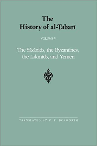 Amazon the history of al tabari the sasanids the byzantines the history of al tabari the sasanids the byzantines the lakmids fandeluxe Choice Image