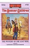 The Mystery of the Lost Mine (Boxcar Children Mysteries #52)