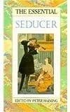 The Essential Seducer