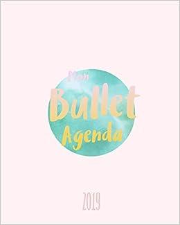 Calendrier 2019 Bullet Journal.Mon Bullet Agenda 2019 Creez Votre Agenda Personnalise