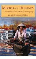 Mirror for Humanity: A Concise Introduction to Cultural Anthropology, 7th Edition Paperback - September 18, 2009