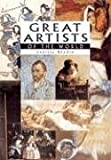 Great Artists of the World, Larissa O. Branin, 1577170504