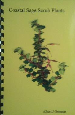 - Coastal Sage Scrub Plants of Southern California