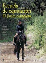 Descargar Libro Escuela De Equitación. El Jinete Completo Roberto Martínez Landa