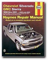 Haynes Chevrolet Silverado GMC Sierra: 1999 Thru 2006/2WD-4WD (Haynes Repair Manual) (Haynes Auto Manuals)