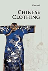 Chinese Clothing (Introductions to Chinese Culture)