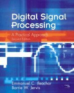 Digital Signal Processing :: A Practical Approach 2ND EDITIONFrom Prentice Hsl, Inc.,2002