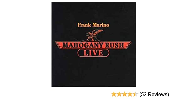 frank marino and mahogany rush live youtube