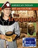 The Iroquois, Michelle Lomberg, 0791079651