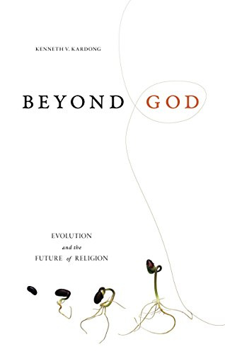 Beyond God: Evolution and the Future of Religion