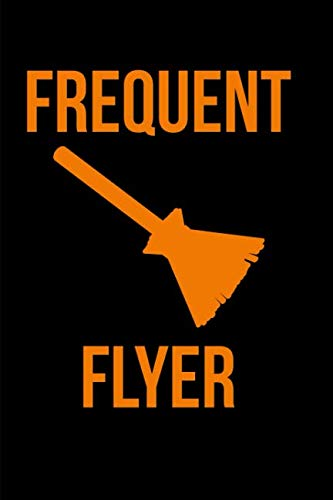 Frequent Flyer Halloween Flying Broom Notebook: Blank Lined Journal -