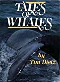 Tales of Whales, Tim Dietz, 0930096339