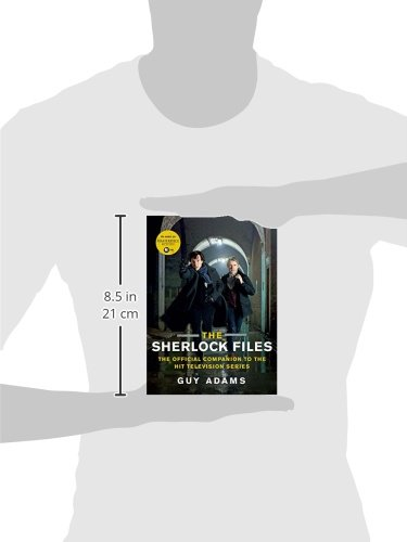 The Sherlock Files The Official Companion To The Hit Television