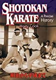 Shotokan Karate A Precise History 2nd Edition[Hardcover] (Shotokan Karate A Precise History [Hardcover] 2nd revised edition)
