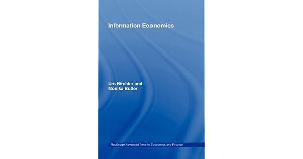 Information Economics: Urs Birchler, Monika Butler: Amazon