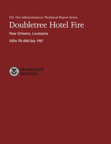 doubletree-hotel-fire-new-orleans-louisiana-us-fire-administration-technical-report-series-008