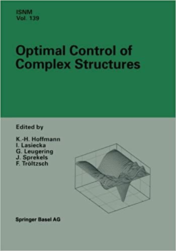 Optimal Control of Complex Structures: International Conference In Oberwolfach, June 4-10, 2000 (International Series Of Numerical Mathematics)