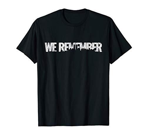 We Remember 9-11 Memorial Patriotic T-Shirt (Memorial 9 11)
