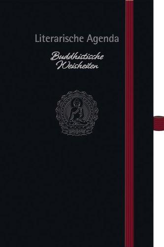 Buddhistische Weisheiten 2015: Literarische Agenda
