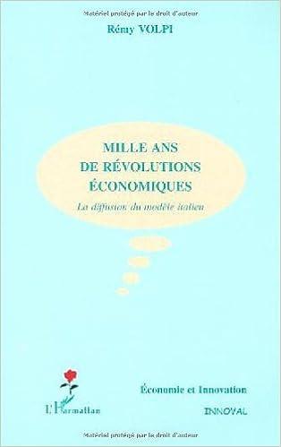 Livres Mille ans de révolutions économiques. La diffusion du modèle italien pdf epub