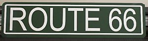 Hwy Street Sign - Motown Automotive Design Route 66 METAL STREET SIGN 6X24