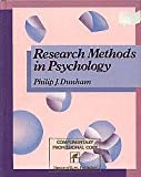 Research Methods in Psychology, Dunham, Philip J., 0060418079