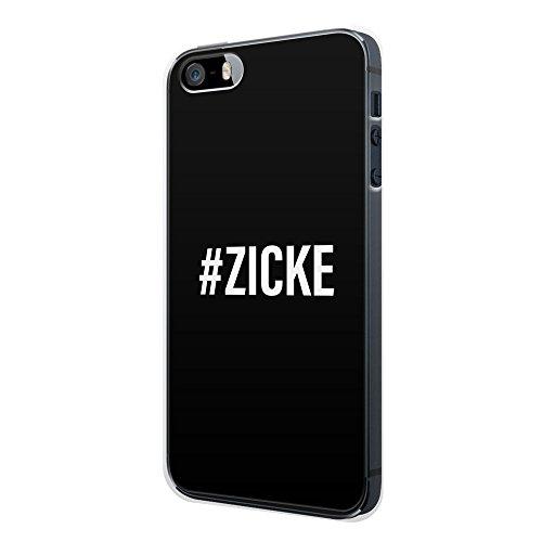 iPhone 5C Hülle - #ZICKE Schwarz - Hardcase Cover Case Schale Schutz Schutzhülle Fun Funny Spruch Sprüche Witzig Lustig Zitat Zitate