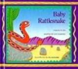 img - for Baby Rattlesnake by Te Ata (2013-04-01) book / textbook / text book