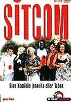 Sitcom - Eine Kom�die jenseits aller Tabus