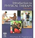 Introduction to Physical Therapy - Text and E-Book Package, Pagliarulo, Michael A., 032306213X