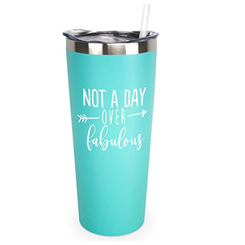 Not A Day Over Fabulous | 22 oz Stainless Steel Insulated Tumbler with Lid and Straw - Birthday Tumbler Cup | Birthday Gift for Her (Mint) -