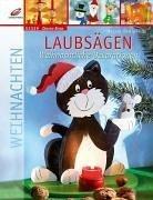 Laubsägen - Weihnachtliche Dekorationen