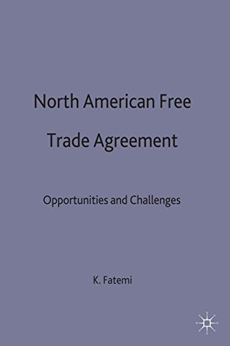North American Free Trade Agreement: Opportunities and Challenges