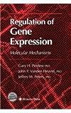 Regulation of Gene Expression, Perdew, Gary H. and Vanden Heuvel, Jack P., 1627038086