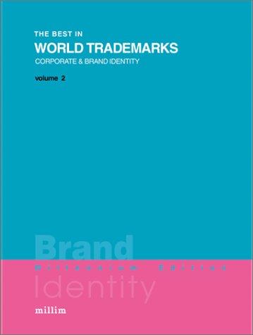 Read Online Best In World Trademarks 2: Brand Identity - Millenium Edition ebook
