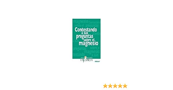 Magnesio, El (Spanish Edition): Ana Maria Lajusticia: 9788440625007: Amazon.com: Books