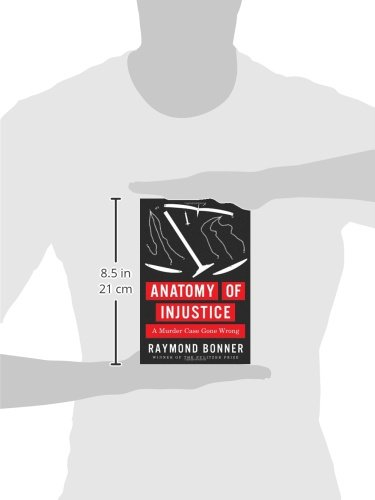 Amazon.fr - Anatomy of Injustice  A Murder Case Gone Wrong - Raymond Bonner  - Livres 8ac39c84c