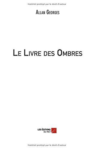 Read Online Le Livre des Ombres (French Edition) pdf epub
