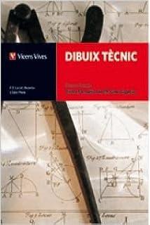 Dibuix Tecnic. Cicles Formatius Fp+Solucionari: Amazon.es: Lacort ...
