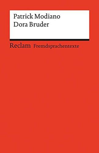 Dora Bruder: Französischer Text mit deutschen Worterklärungen. B2 (GER) (Reclams Universal-Bibliothek)