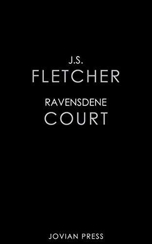 Ravensdene Court by [Fletcher, J. S.]
