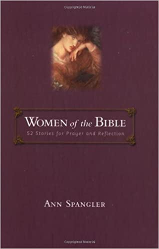 Women of the Bible: 52 Stories for Prayer and Reflection