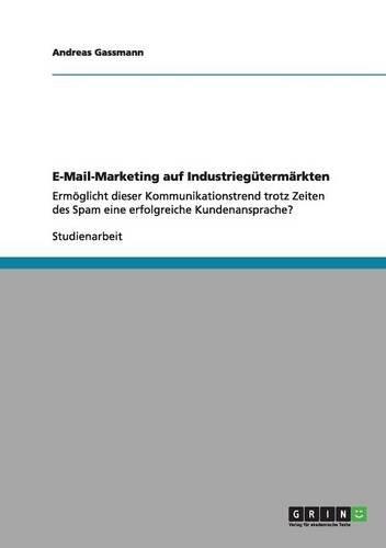 E-Mail-Marketing auf Industriegütermärkten (German Edition)