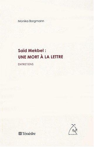 Said Mekbel-Une mort a la lettre - Borgmann Monika