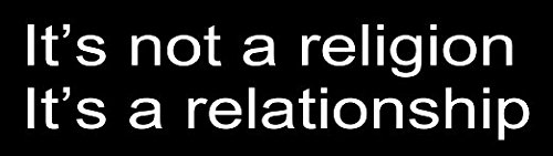It's not a religion It's a relationship Christian Bumper Sticker Jesus Car Decal 9